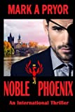 img - for Noble Phoenix book / textbook / text book