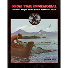 From time immemorial: The first people of the Pacific Northwest coast