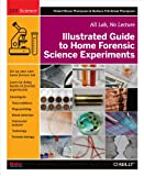 Have you ever wondered whether the forensic science you've seen on TV is anything like the real thing? There's no better way to find out than to roll up your sleeves and do it yourself. This full-color book offers advice for s...