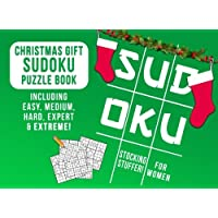 Stocking Stuffers for Women: Christmas Gift: Sudoku Puzzle Book Including Easy, Medium, Hard, Expert & Extreme