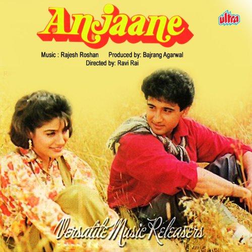 Anjaane movie songs