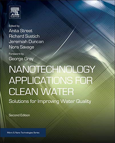 Nanotechnology Applications for Clean Water: Solutions for Improving Water Quality (Micro and Nano Technologies)