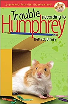 Trouble According to Humphrey by Birney, Betty G. (2008)