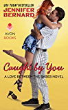 Caught by You: A Love Between the Bases Novel