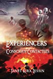 img - for Experiencers: Conscious Contactees (Volume 1) book / textbook / text book