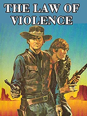 The Law Of Violence