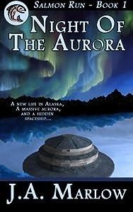 Night of the Aurora (Salmon Run - Book 1) (Volume 1)