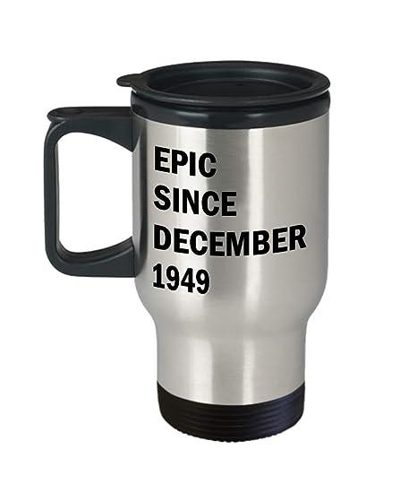 December 70th Birthday Mug Gift Epic Since 1949 Travel Coffee Idea For Men