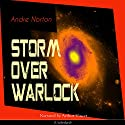 Storm over Warlock Audiobook by Andre Norton Narrated by Arthur Vincet