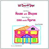 Let's Draw a House with Shapes, Joanne Randolph, 1404275584