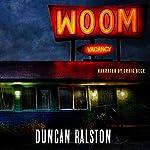 Woom | Duncan Ralston