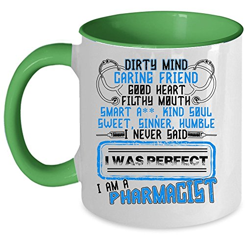 Coolest Pharmacist Coffee Mug, I Am A Pharmacist Accent Mug (Accent Mug - Green)