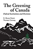 The Greening of Canada 9780802075994