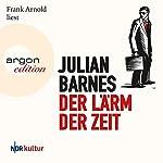 Der Lärm der Zeit   Julian Barnes