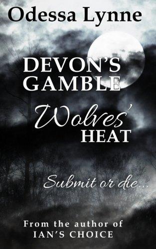 Devon's Gamble (Wolves' Heat) (Volume 2) pdf