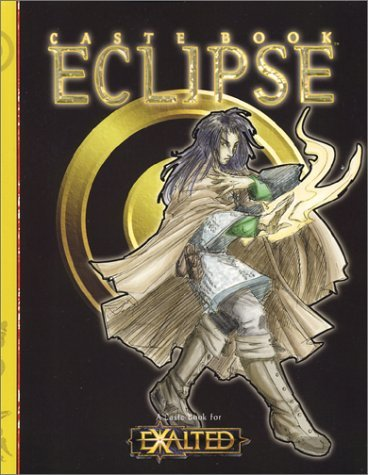 Eclipse (Exalted S.) by Steve Kenson (1-Feb-2003) Paperback