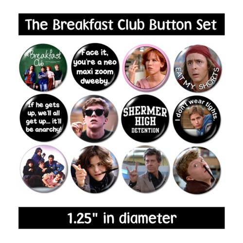 Breakfast Club Buttons Pins