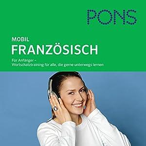 PONS mobil Wortschatztraining Französisch Hörbuch