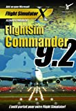 FlightSim Commander 9.2 (Addon pour Flight Simulator X)