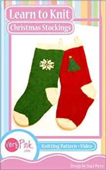 Learn to Knit Christmas Stockings - Kindle edition by ...