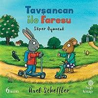 Tavşancan ile Faresu - Süper Oyuncak