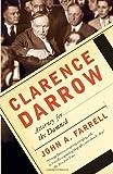 Clarence Darrow, John A. Farrell, 0767927591