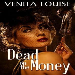 Dead on the Money Audiobook