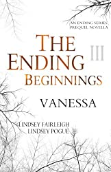 The Ending Beginnings III: Vanessa (An Ending Series Novella) (The Ending Series)
