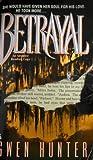Betrayal, Gwen Hunter and Ryan Ann Hunter, 0671891537