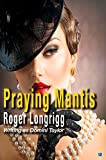 img - for Praying Mantis by Roger Longrigg (Domini Taylor) (2014-04-21) book / textbook / text book
