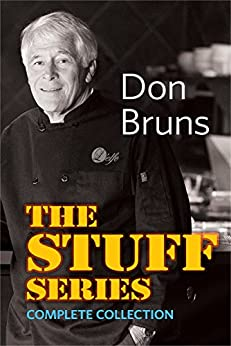 The Stuff Series Collection (The Stuff Series, Books 1-7) by [Bruns, Don]