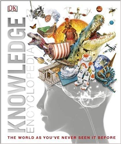 Knowledge Encyclopedia (Updated and Enlarged Edition): The World as You've Never Seen It Before (Knowledge Encyclopedias) from DK Publishing Dorling Kindersley