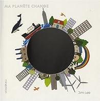 Ma planète change par Jimi Lee