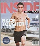 img - for Inside Triathlon 2013 July/august (Cover Story: Why Top Olympians Like JAVIER GOMEZ Will Dominate Long Course) book / textbook / text book