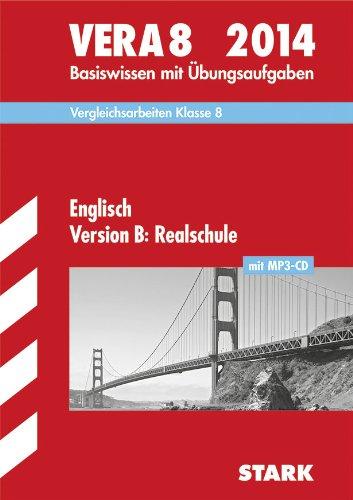 Vergleichsarbeiten VERA 8. Klasse: VERA 8 Realschule - Englisch mit MP3-CD