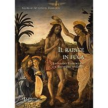 Il rapace in fuga: Leonardo, Verrocchio e il 'Battesimo di Cristo'