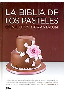 La biblia de los pasteles (PRACTICA)