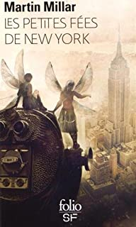 Les petites fées de New York, Millar, Martin