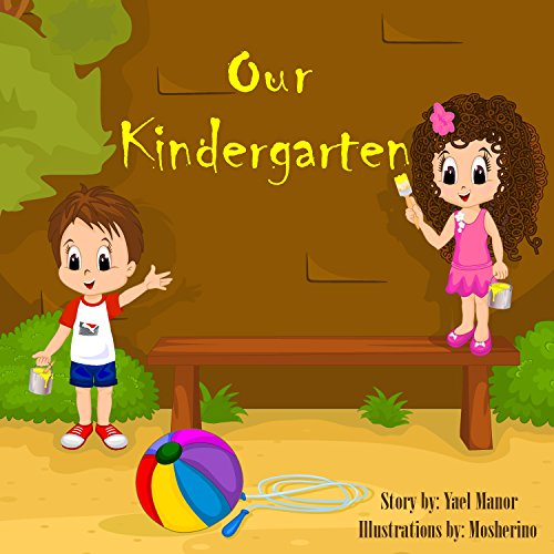 Children books: Our Kindergarten  (Early learning books)(Bedtime Stories for Children)(Picture Book) (Twins Stories Book 8)