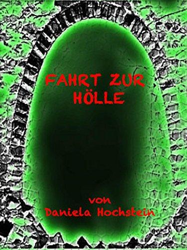 Fahrt zur Hölle: Eine Kurzgeschichte zu Halloween (German Edition)