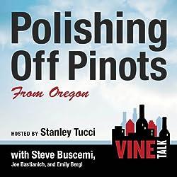 Polishing Off Pinots from Oregon