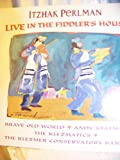 img - for Itzhak Perlman: Live in the Fiddler's House book / textbook / text book