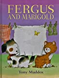 img - for Fergus and Marigold book / textbook / text book