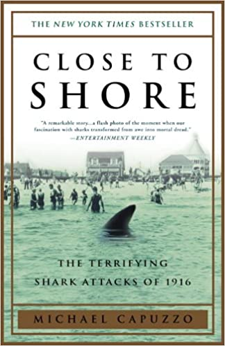 Download Close to Shore: The Terrifying Shark Attacks of 1916 PDF