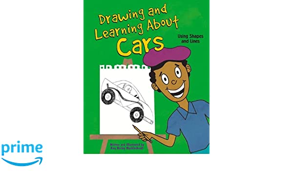 Drawing And Learning About Cars Using Shapes And Lines Sketch It