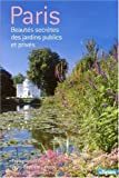 img - for PARIS -BEAUTES SECRETES JARDINS.. book / textbook / text book