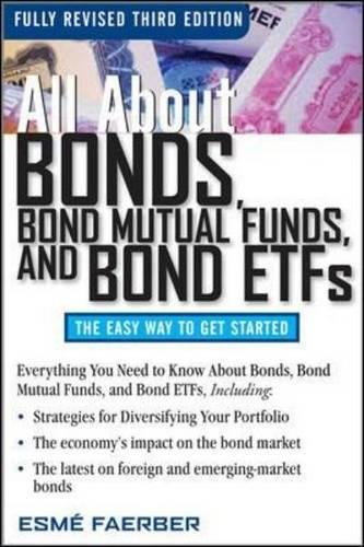 All About Bonds, Bond Mutual Funds, and Bond ETFs, 3rd Edition (All About...economics) (Best All In One Mutual Fund)