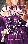 Les trois grâces : tome 1, Par la grâce de sa majesté  par Blake
