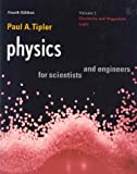 Physics for Scientists and Engineers: Vol. 2: Electricity and Magnetism, Light (Physics, for Scientists & Engineers, Chapters 22-35)