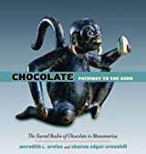 Chocolate: Pathway to the Gods